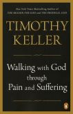 Book Cover Image. Title: Walking with God through Pain and Suffering, Author: Timothy Keller