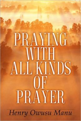 Praying With All Kinds of Prayer