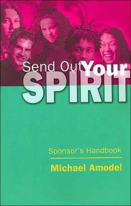 Send Out Your Spirit: Sponsor Handbook