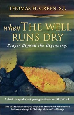 When the Well Runs Dry: Prayers Beyond the Beginnings