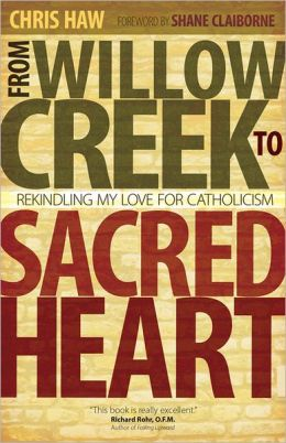 From Willow Creek to Sacred Heart: Rekindling My Love for Catholicism