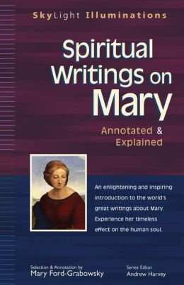 Spiritual Texts on Mary, Annotated & Explained