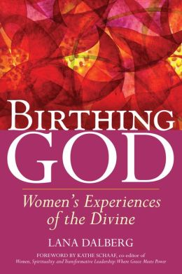 Birthing God: Women's Experiences of the Divine