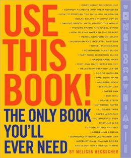 Use This Book!: The Only Book You'll Ever Need