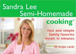 Semi-Homemade Cooking: Simple and Smart Family Meals