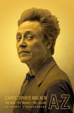 Christopher Walken A to Z: The Man - The Movies - The Legend