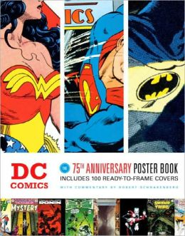 DC Comics: The 75th Anniversary Poster Book