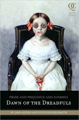 Pride and Prejudice and Zombies: Dawn of the Dreadfuls (Chapter 1)