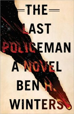 The Last Policeman (Last Policeman Series #1)