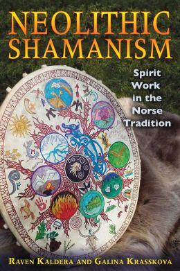 Neolithic Shamanism: Spirit Work in the Norse Tradition