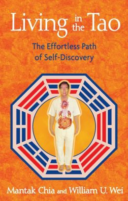 Living in the Tao: The Effortless Path of Self-Discovery