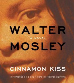 Cinnamon Kiss (Easy Rawlins Series #9)