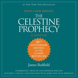 The Celestine Prophecy: An Adventure: The Celestine Prophecy Series, Book 1