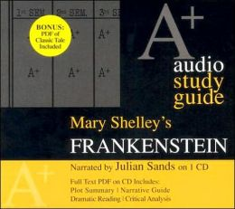 Frankenstein: An A+ Audio Study Guide