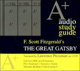 Great Gatsby: An A+ Audio Study Guide