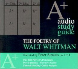 The Poetry of Walt Whitman, An A+ Audio Study Guide