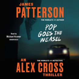 Pop Goes the Weasel (Alex Cross Series #5)