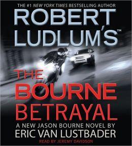 Robert Ludlum's The Bourne Betrayal (Bourne Series #5)