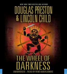 The Wheel of Darkness (Special Agent Pendergast Series #8)