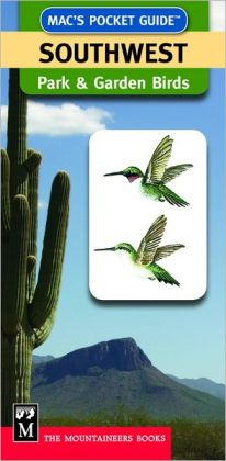 Mac's Pocket Guide Southwest Park and Garden Birds