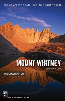 Mount Whitney: The Complete Trailhead to Summit Guide