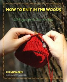 How to Knit in the Woods