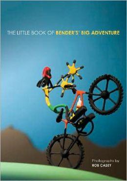 The Little Book of Big Bender's Adventure