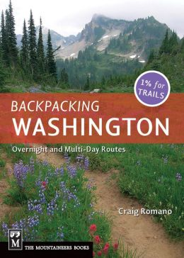 Backpacking Washington: Overnight and Multiday Routes