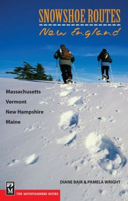 Snowshoe Routes: New England