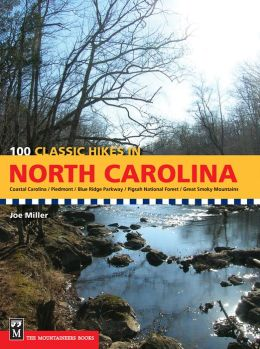 100 Classic Hikes: North Carolina