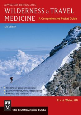 Wilderness & Travel Medicine: A Comprehensive Guide, Adventure Medical Kits