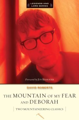 The Mountain of My Fear and Deborah: A Wilderness Narrative