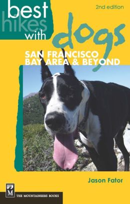 Best Hikes with Dogs San Francisco Bay Area & Beyond
