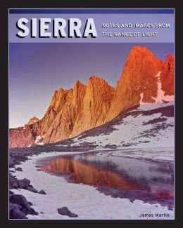 Sierra: Notes & Images from the Range of Light