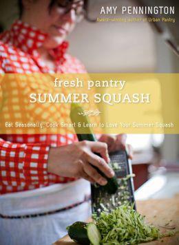 Fresh Pantry: Summer Squash