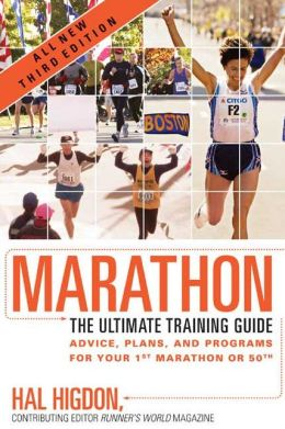 Marathon: The Ultimate Training Guide: Advice, Plans, and Programs