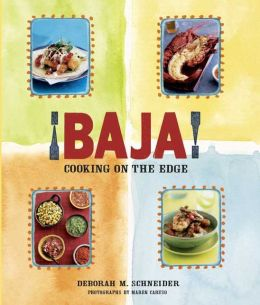 ¡Baja!: Cooking on the Edge