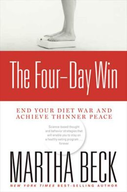 Four-Day Win: End Your Diet War and Achieve Thinner Peace