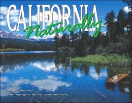 2006 California, Naturally Wall Calendar