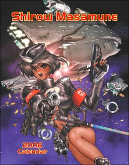 2006 Shirow, Masamune Wall Calendar