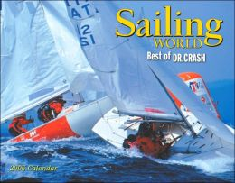 Sailing World: Best of Dr. Crash