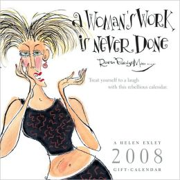 2008 A Women's Work is Never Done Wall Calendar