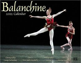 2012 Balanchine Wall Calendar