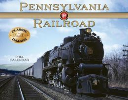 2014 Pennsylvania Railroad Wall Calendar