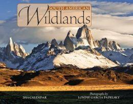 2014 South American Wildlands Wall Calendar