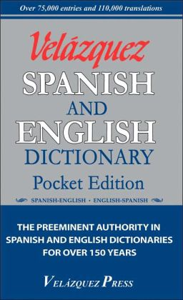 Velázquez Spanish and English Dictionary Pocket Edition