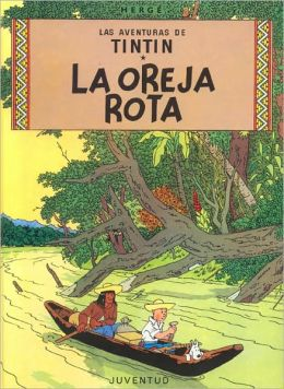 Tintin: La oreja rota (Tintin and the Broken Ear)