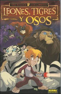 Leones, Tigres y Osos