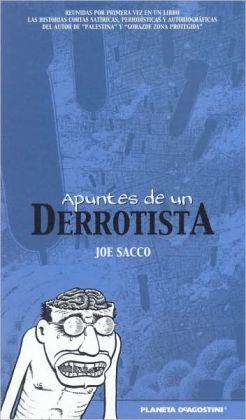 Coleccion Sacco: Apuntes de un Derrotista: Coleccion Sacco: Notes From a Defeatist