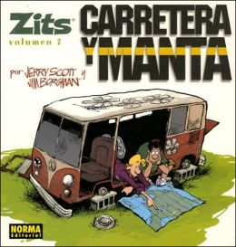 Zits vol. 7: Carretera y manta: Zits vol. 7: Road Trip!